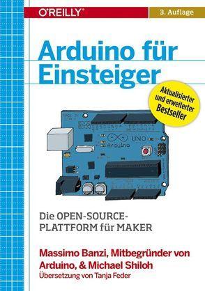 Arduino für Einsteiger von Banzi,  Massimo, Shiloh,  Michael