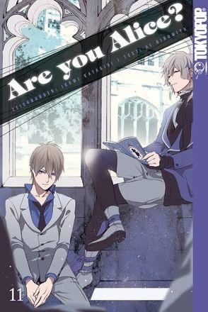 Are you Alice? 11 von Katagiri,  Ikumi, Ninomiya,  Ai
