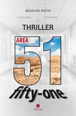 Area 51 von Roth,  Marvin