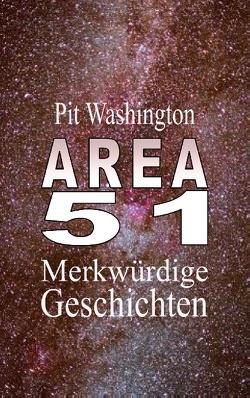 Area 51 von Washington,  Pit