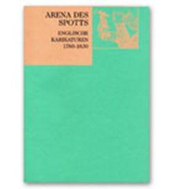 Arena des Spotts von Gaßner Hubertus, Gerkens,  Dorothee, Stolzenburg,  Andreas