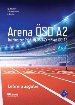 Arena ÖSD A2: Lehrerausgabe von Kontou,  Angeliki, Koukidis,  Spiros, Nastopoulou,  Sofia