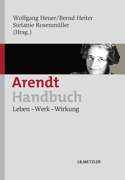 Arendt-Handbuch von Heiter,  Bernd, Heuer,  Wolfgang, Rosenmüller,  Stefanie