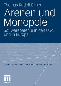 Arenen und Monopole von Eimer,  Thomas R.