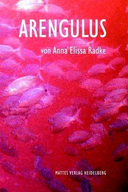 Arengulus von Radke,  Anna Elissa