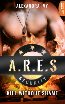ARES Security – Kill without Shame von Darius,  Beate, Ivy,  Alexandra