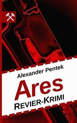 Ares von Pentek,  Alexander