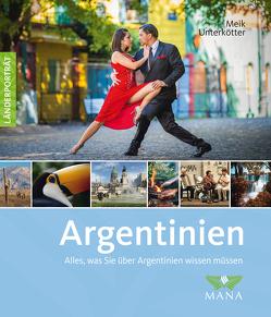 Argentinien von Pohlmann,  Patrick, Unterkötter,  Meik