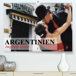 Argentinien – Impressionen (Premium, hochwertiger DIN A2 Wandkalender 2021, Kunstdruck in Hochglanz) von Stanzer,  Elisabeth