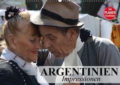Argentinien – Impressionen (Wandkalender 2019 DIN A2 quer) von Stanzer,  Elisabeth
