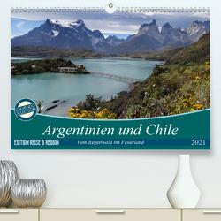 Argentinien und Chile – vom Regenwald bis FeuerlandAT-Version (Premium, hochwertiger DIN A2 Wandkalender 2021, Kunstdruck in Hochglanz) von Flori0