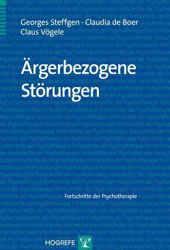 Ärgerbezogene Störungen von de Boer,  Claudia, Steffgen,  Georges, Voegele,  Claus