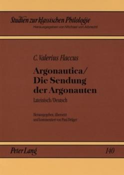 Argonautica / Die Sendung der Argonauten von Dräger,  Paul