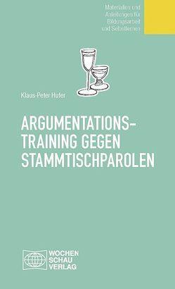Argumentationstraining gegen Stammtischparolen von Hufer,  Klaus P