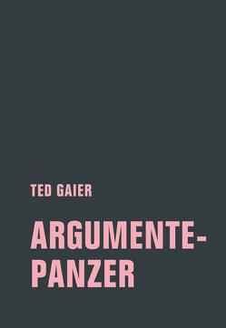 Argumentepanzer von Gaier,  Ted
