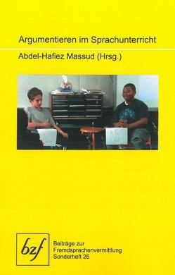 Argumentieren im Sprachunterricht von Massud,  Abdel-Hafiez