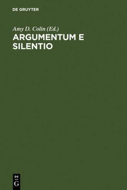 Argumentum e Silentio von Allemann,  Beda, Colin,  Amy D., Derrida,  Jacques, Mosès,  Stephane