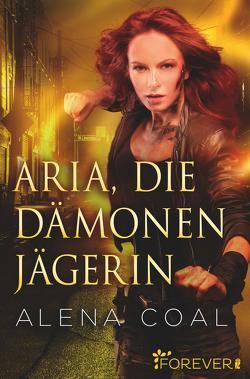Aria, die Dämonenjägerin von Coal,  Alena