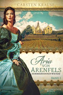 Aria von Arenfels von Krause,  Carsten