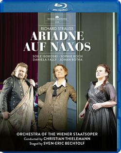 Ariadne auf Naxos von Botha,  Johan, Isokoski,  Soile, Koch,  Sophie, Schmeckenbecher,  Jochen, Strauss,  Richard, Thielemann,  Christian