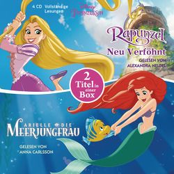 Disney Prinzessin: Arielle, die Meerjungfrau und Rapunzel – Neu verföhnt von Albrecht,  Anke, Amor,  Claudia, Carlsson,  Anna, Neldel,  Alexandra