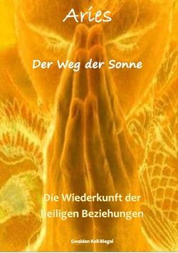 Aries / Der Weg der Sonne von Keil-Biegel,  Gwaiden
