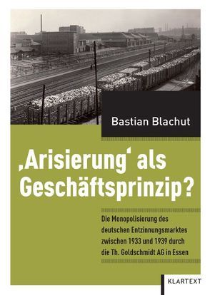 'Arisierung' als Geschäftsprinzip? von Blachut,  Bastian