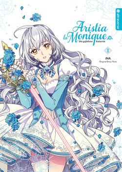 Aristia la Monique – Die gefallene Kaiserin 01 von iNA, YUNA