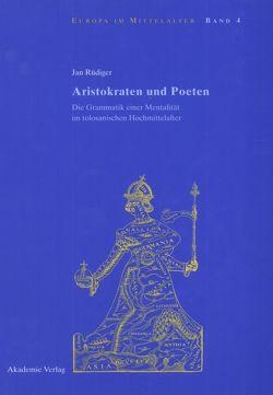 Aristokraten und Poeten von Rüdiger,  Jan