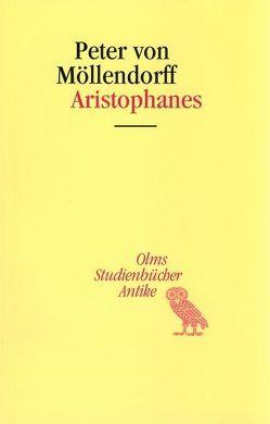 Aristophanes von Möllendorf,  Peter von