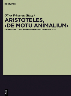 """Aristoteles, """"De motu animalium"""" von Primavesi,  Oliver"""