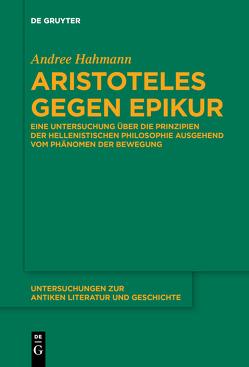 Aristoteles gegen Epikur von Hahmann,  Andree