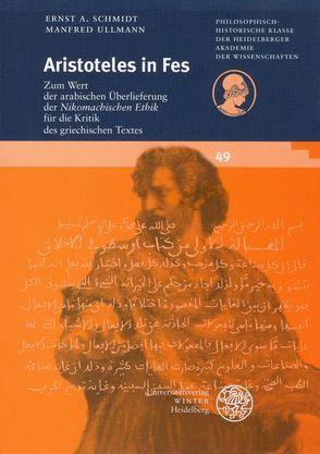 Aristoteles in Fes von Schmidt,  Ernst A, Ullmann,  Manfred