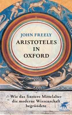 Aristoteles in Oxford von Freely,  John, Pfitzner,  Ina