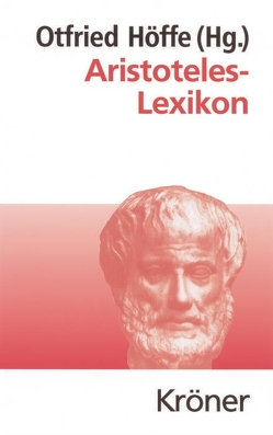 Aristoteles-Lexikon von Höffe,  Otfried