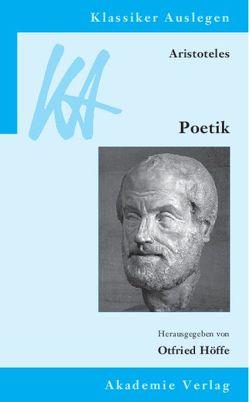Aristoteles: Poetik von Höffe,  Otfried