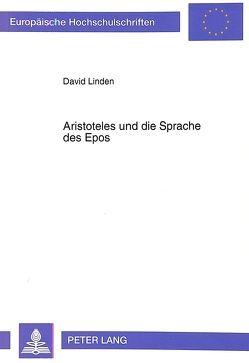Aristoteles und die Sprache des Epos von Linden,  David E. J.