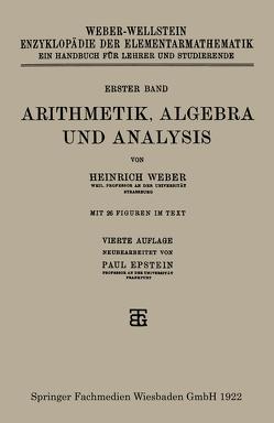 Arithmetik, Algebra und Analysis von Epstein,  Paul, Weber,  Heinrich