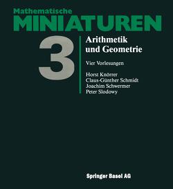 Arithmetik und Geometrie von Knörrer, Schmidt, Schwermer,  J., Slodowy