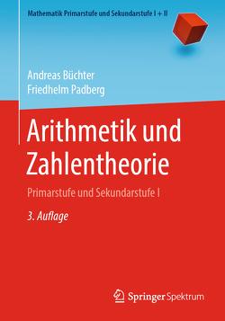Arithmetik und Zahlentheorie von Büchter,  Andreas, Padberg,  Friedhelm