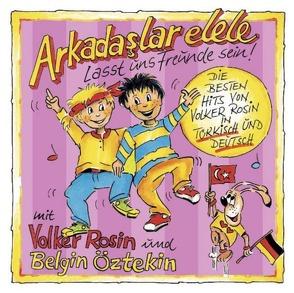 Arkadaslar elele – Lasst uns Freunde sein! – CD von Öztekin,  Belgin, Rosin - Moon Records,  Volker
