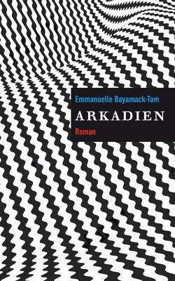Arkadien von Bayamack-Tam,  Emmanuelle, Klobusiczky,  Patricia