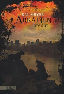 Arkadien-Reihe 2: Arkadien brennt von Meyer,  Kai