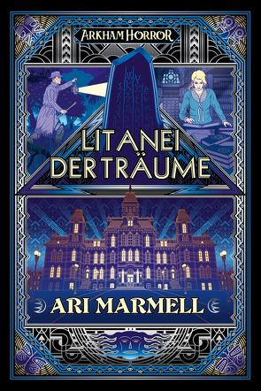 Arkham Horror: Litanei der Träume von Marmell,  Ari, Perplies,  Bernd