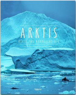 Arktis – Reise ins nördliche Eis von Chichester,  Page, Leue,  Holger, Nowak,  Christian