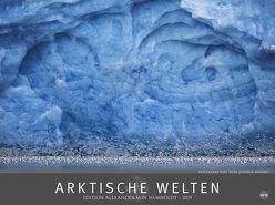 Arktische Welten – Edition Alexander von Humboldt – Kalender 2019 von Heye, Holko,  Joshua