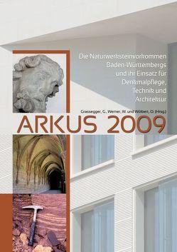 ARKUS 2009. von Grassegger,  Gabriele, Werner,  Wolfgang, Wölbert,  Otto