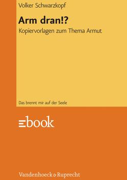 Arm dran!? von Neuschäfer,  Reiner Andreas, Schwarzkopf,  Volker