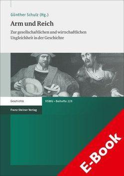 Arm und Reich von Schulz,  Günther
