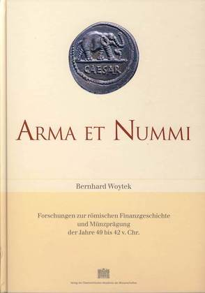 Arma et nummi von Alram,  Michael, Dobesch,  Gerhard, Woytek,  Bernhard